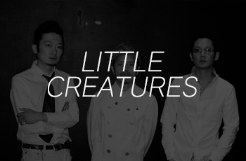 LITTLE CREATURES