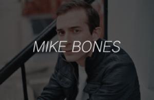 MIKE BONES