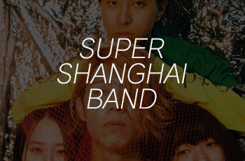 SUPER SHANGHAI BAND