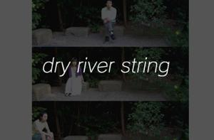 dry river string