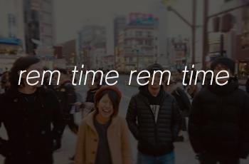 rem time rem time